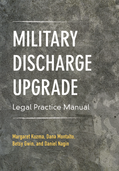 Military Discharge Upgrade Legal Practice Manual